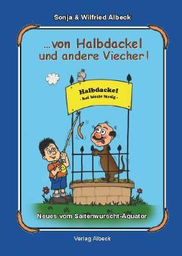 von Halbdackel und andere Viecher!
