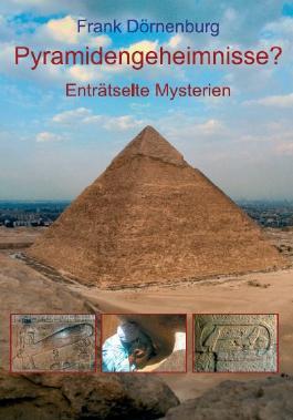 Pyramidengeheimnisse?
