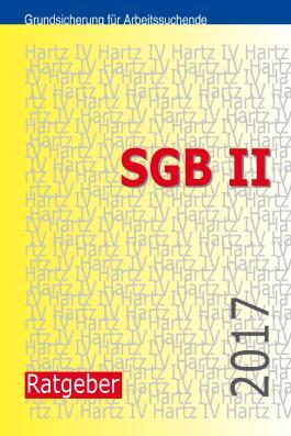 SGB II (Hartz IV)-Ratgeber 2017