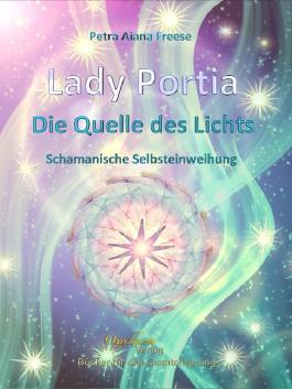 Lady Portia: Die Quelle des Lichts