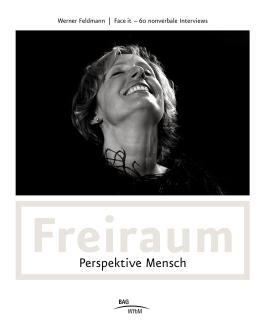 Freiraum - Perspektive Mensch