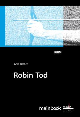 Robin Tod: Frankfurt-Krimi: Kommissar Rauscher 4 (Frankfurt-Krimis)