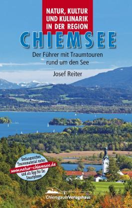 Natur, Kultur und Kulinarik in der Region Chiemsee