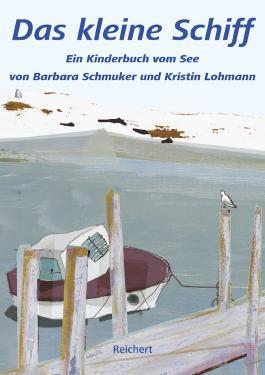 Das kleine Schiff: Ein Kinderbuch vom See - eBook