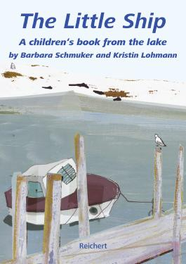 The Little Ship: A children's book from the lake