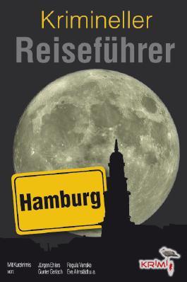 Krimineller Reiseführer Hamburg