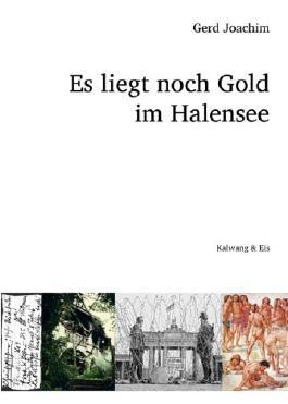Es liegt noch Gold im Halensee