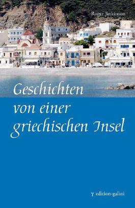 Geschichten von einer griechischen Insel
