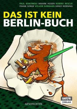 Das ist kein Berlin-Buch