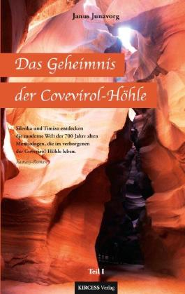 Das Geheimnis der Covevirol-Höhle