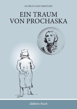 Ein Traum von Prochaska