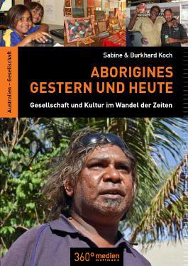 Aborigines – Gestern und Heute