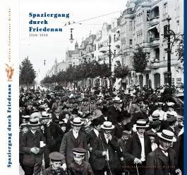 Spaziergang durch Friedenau 1890–1940