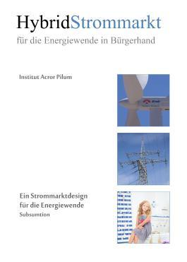 Hybridstrommarkt - für die Energiewende in Bürgerhand