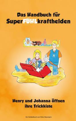Das Handbuch für SuperFÜHLkrafthelden