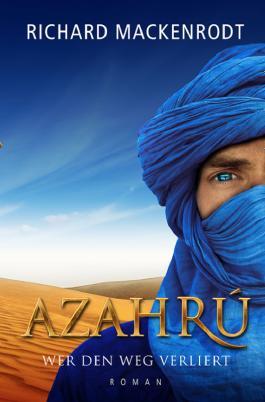 Azahrú: Wer den Weg verliert