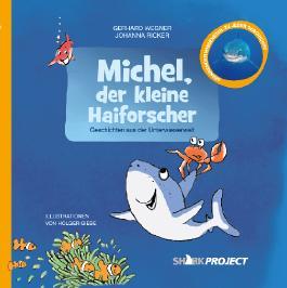 Michel, der kleine Haiforscher