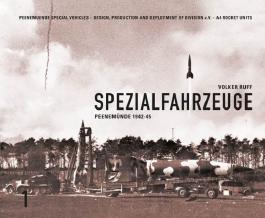 SPEZIALFAHRZEUGE Peenemuende 1942-45