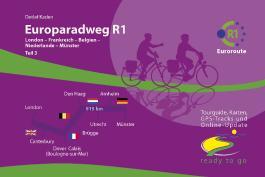 Europaradweg R1 Euroroute Teil 3: London-Frankreich-Belgien-Niederlande-Münster