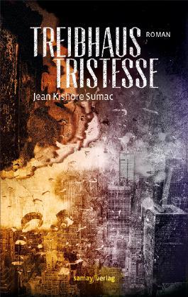 Treibhaus Tristesse