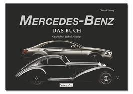 Mercedes-Benz - Das Buch / Geschichte, Technik, Design