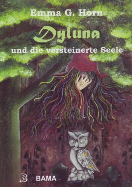 Dyluna und die versteinerte Seele