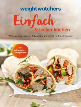 Weight Watchers - Einfach & lecker kochen