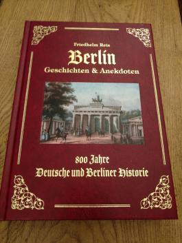 Berlin Geschichten & Anekdoten -Exzellenz Ausgabe -Ledereinband mit Goldprägung-