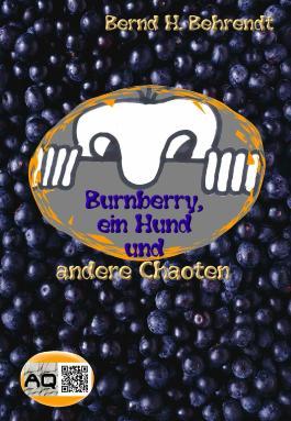 Burnberry, ein Hund und andere Chaoten