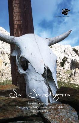 Sa Sardigna - Das Reisebuch aus Sardinien