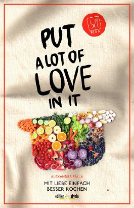 Put a Lot of Love in It