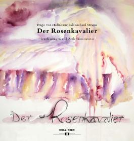 Der Rosenkavalier. Textfassung und Zeilenkommentar