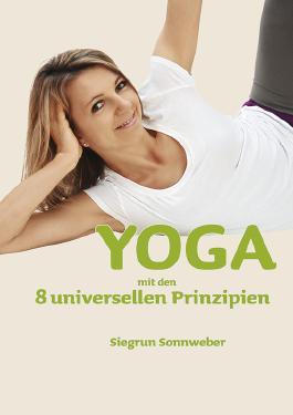 YOGA mit den 8 universellen Prinzipien