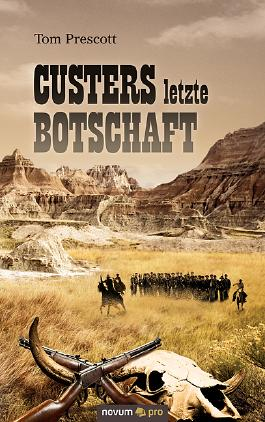 Custers letzte Botschaft