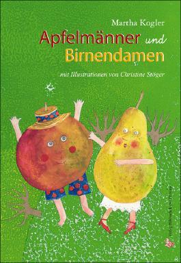 Apfelmänner und Birnendamen
