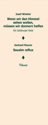 Wenn wir den Himmel sehen wollen, müssen wir donnern helfen. Salzburger Rede / Saualm reflux
