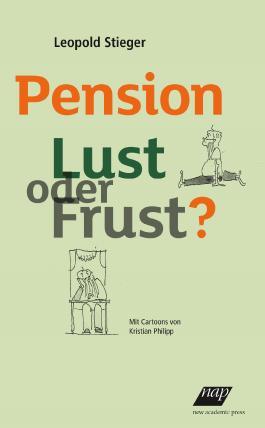 Pension Lust oder Frust?