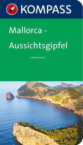 Mallorca Aussichtsgipfel - Kompass Wanderführer