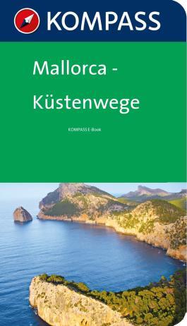 Mallorca Küstenwege - Kompass Wanderführer