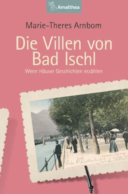 Die Villen von Bad Ischl