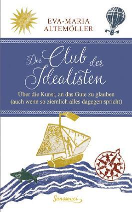 Der Club der Idealisten