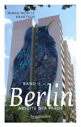 Berlin abseits der Pfade (Bd. II)