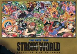 ONE PIECE FILM 「STRONG WORLD」 EIICHIRO ODA ARTBOOK