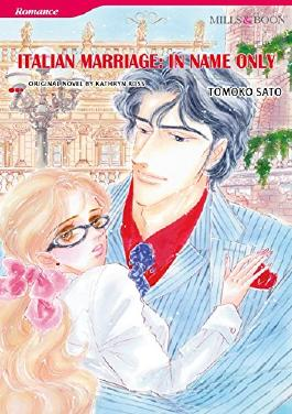 Italian Marriage: In Name Only (Mills & Boon comics)