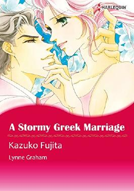 A Stormy Greek Marriage - The Drakos Baby 2 (Harlequin comics)