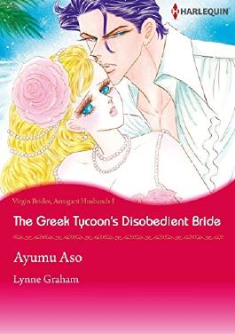 The Greek Tycoon's Disobedient Bride (Harlequin comics)