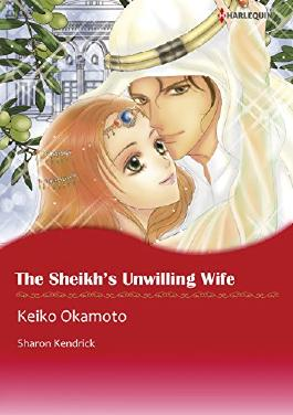 THE SHEIKH'S UNWILLING WIFE - The Desert Princes 2 (Harlequin comics)