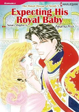 EXPECTING HIS ROYAL BABY - The Royal House of Niroli 5 (Harlequin comics)