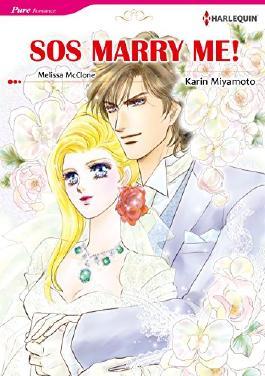 SOS MARRY ME! (Harlequin comics)