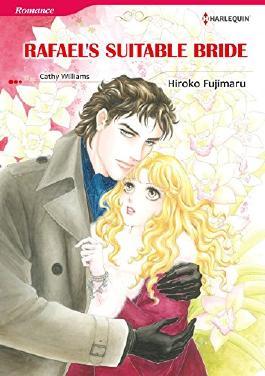 RAFAEL'S SUITABLE BRIDE (Harlequin comics)